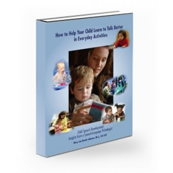 How to Help Your Child Learn to Talk Better In Everyday Activities